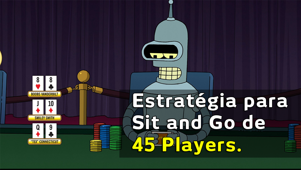 Photo of Estratégia para sit and go de 45 players.